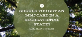 Should You Get an Cannabis Card in a Recreational State?